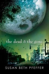 The Dead & The Gone by Susan Beth Pfeffer