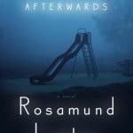 Afterwards: A Novel by Rosamund Lupton